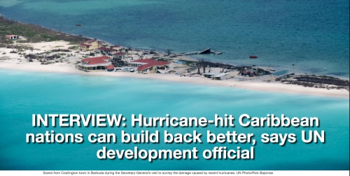 Interview: Hurricane-hit Caribbean nations can build back better, says UN development official